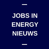 Jobs in Energy Nieuws | Arbeidsmarktplatform t.b.v. de energiesector